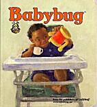 Babybug 2007.09 September by Ladybug