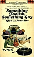 Something Foolish, Something Gay by Glen and…