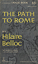 The Path to Rome by Hilaire Belloc