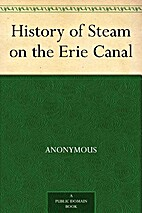 History of Steam on the Erie Canal by…