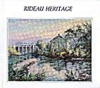 Rideau Heritage by Deborah A. Gordanier