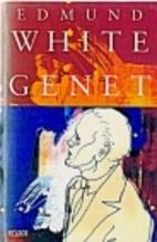 Genet by Edmund White