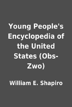 Young People's Encyclopedia of the United…
