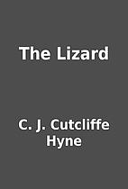 The Lizard by C. J. Cutcliffe Hyne