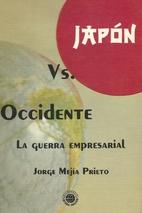 Japón vs. Occidente by Jorge Mejía Prieto