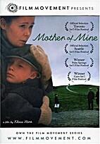 Mother of Mine [2005 film] by Klaus Härö