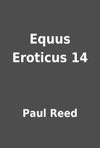 Equus Eroticus 14 by Paul Reed