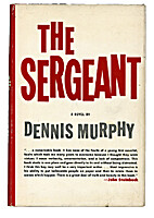The Sergeant by Dennis Murphy
