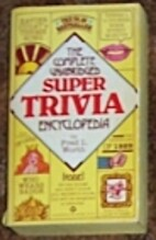 The Complete Unabridged Super Trivia…