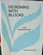 Designing With Blocks by Doramay Keasbey