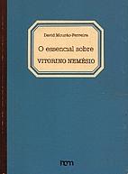 O Essencial Sobre Vitorino Nemésio by David…