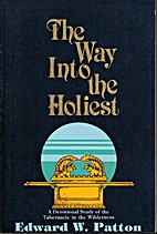 The way into the holiest: A devotional study…