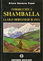 Introducción A La Shamballa, La Gran…