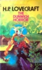 The Dunwich Horror: More masterpieces of the…