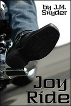 Joy Ride by J. M. Snyder