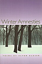 Winter Amnesties (Crab Orchard Series in…