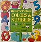 Colors and Numbers (Read-a-Picture Books) by…