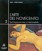 L'Arte del Novecento: Dall'Espressionismo al…