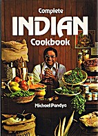 Complete Indian cookbook by Michael Pandya