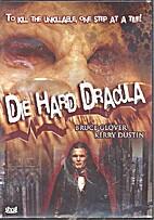 Die Hard Dracula [movie] by Peter Horak