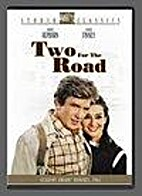 Two for the Road [1967 film] by Stanley…