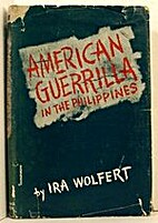 American Guerrilla in the Philippines by Ira…