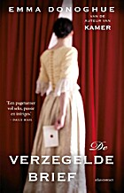 De verzegelde brief by Emma Donoghue
