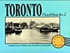 Toronto Flashbacks 2: A Postcard Book of 30…