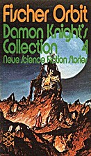 Damon Knight's Collection 4. Neue Science…