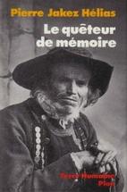 Le Quêteur De Mémoire by Pierre…