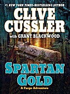 Spartan Gold by Clive Cussler with Grant…