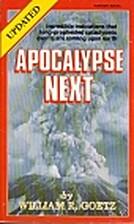 Apocalypse Next: End of Civilization As We…