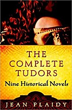 The Complete Tudors by Jean Plaidy