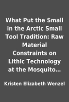 What Put the Small in the Arctic Small Tool…