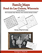 Family Maps of Fond du Lac County, Wisconsin…