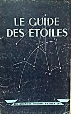 Le guide des étoiles by Pierre Sizaire