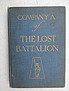 History of Company A (308th Infantry) of the…