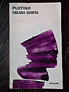 Eneada quinta by Plotinus