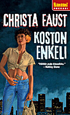 Koston enkeli by Christa Faust