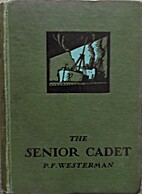 The Senior Cadet by Percy F. Westerman
