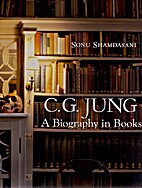 C. G. Jung: A Biography in Books by Sonu…