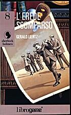 L'erede scomparso by Gerald Lientz