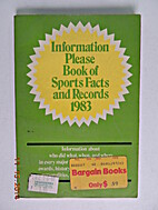Information please book of sports facts and…
