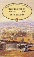 The Tenant of Wildfell Hall by Anne Brontë