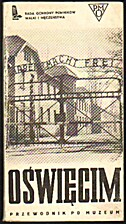 Auschwitz 1940-1945: Guide-Book Through the…