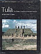 Tula: The Toltec Capital of Ancient Mexico…