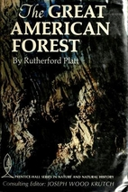 The Great American Forest by Rutherford…