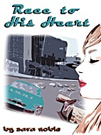 Race to His Heart (Life in the Fast Lane) by…