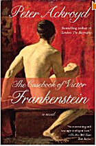 The Casebook of Victor Frankenstein: A Novel…