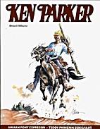 Ken Parker [Aikaan Pony Expressin ; Teddy…